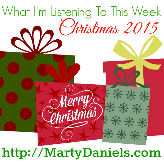 What I'm Listening To This Week Episode VI – Merry Christmas